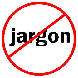 Warning Jargon Redux Why Your Writing Is Boring