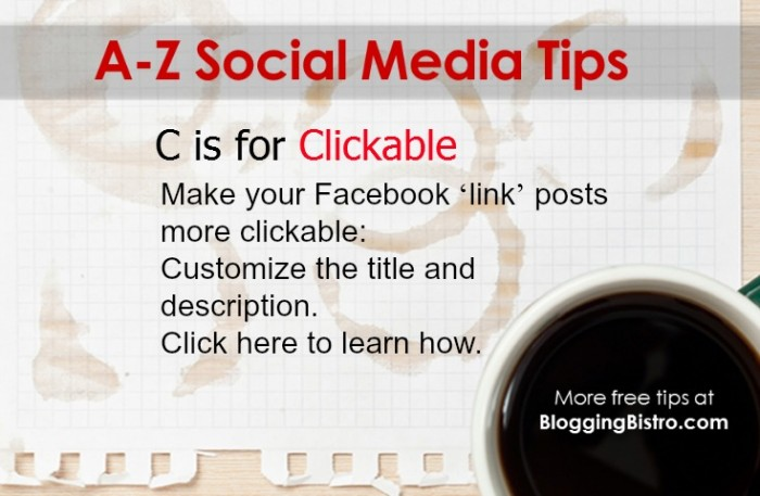 A-Z social media tips from BloggingBistro.com - C