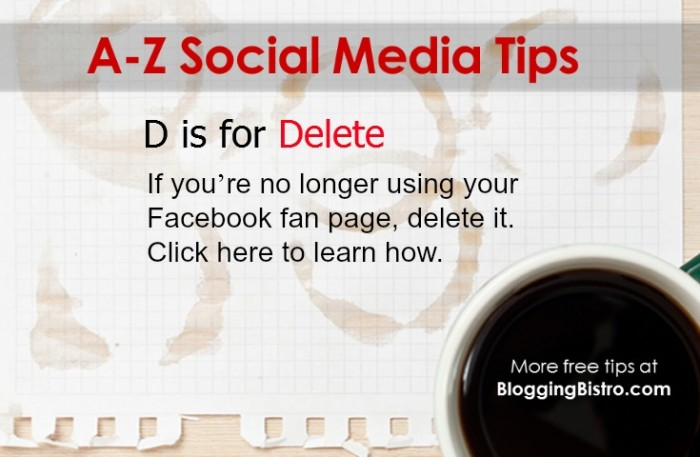 A-Z social media tips from BloggingBistro.com - D