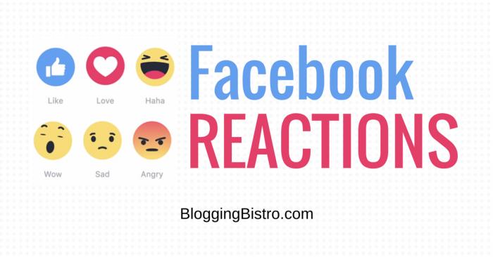 Facebook Reactions tutorial   BloggingBistro.com