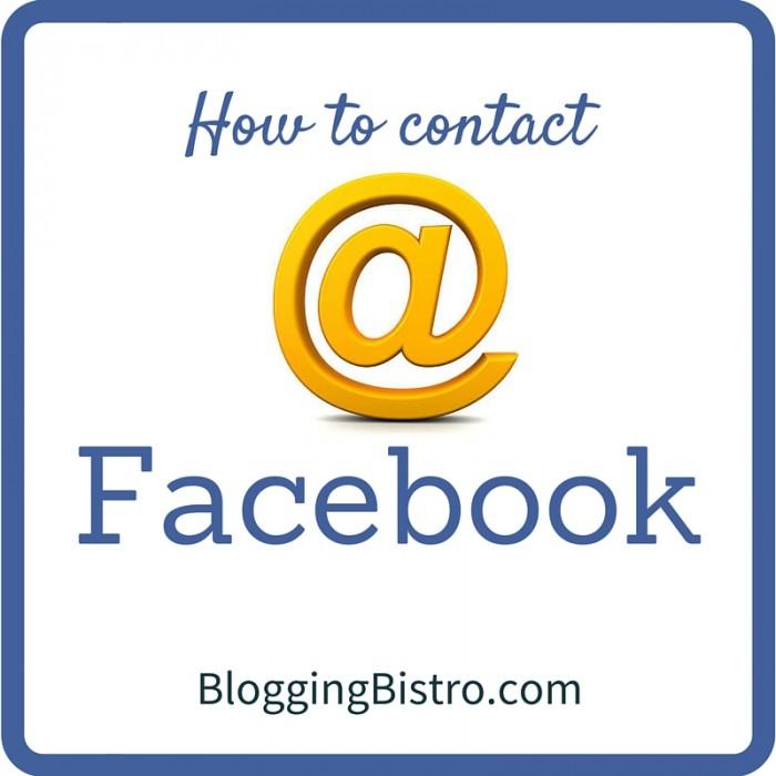 How to contact Facebook | BloggingBistro.com