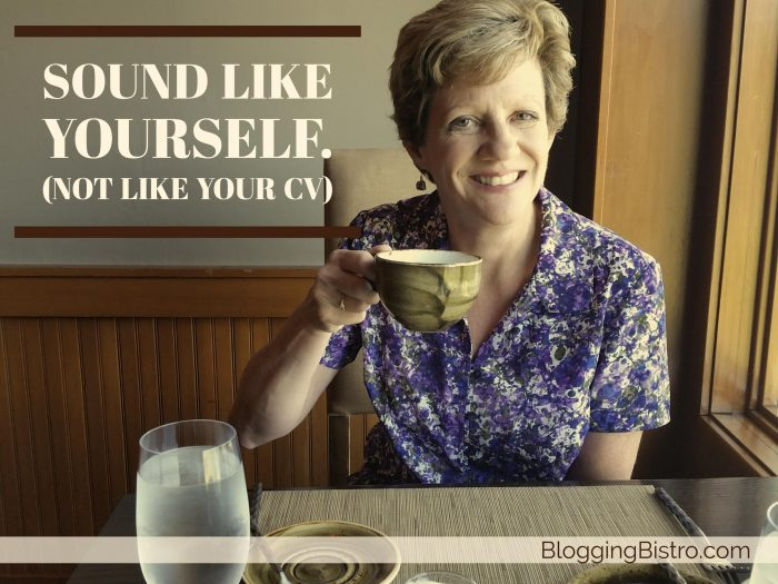 In your social media bio, sound like yourself, not like your CV or resume | BloggingBistro.com