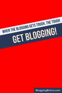 Tempted to Throw in the Towel on Blogging? | BloggingBistro.com