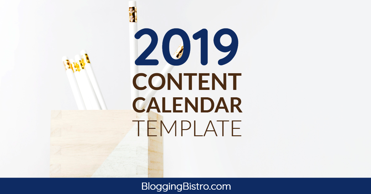 2019 content calendar template  free download