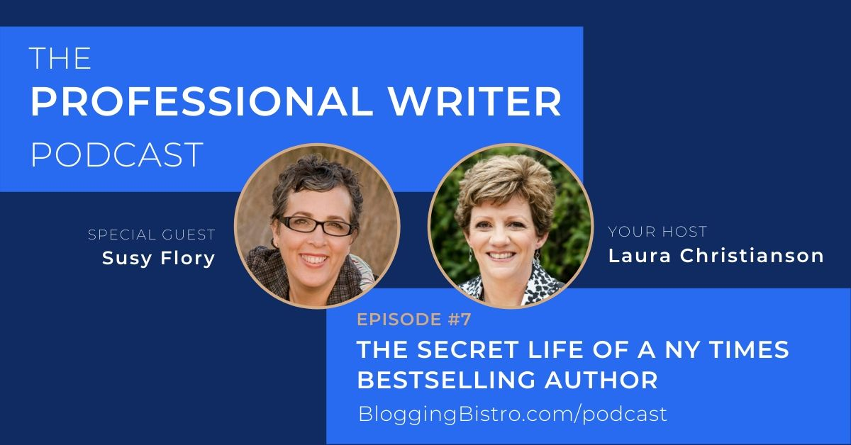 The Professional Writer Podcast, hosted by Laura Christianson. Episode #7 features guest, Susy Flory, New York Times Bestselling Author