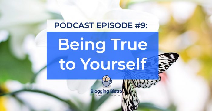 Being True to Yourself - Episode #9 of The Professional Writer Podcast, with Laura Christianson   BloggingBistro.com
