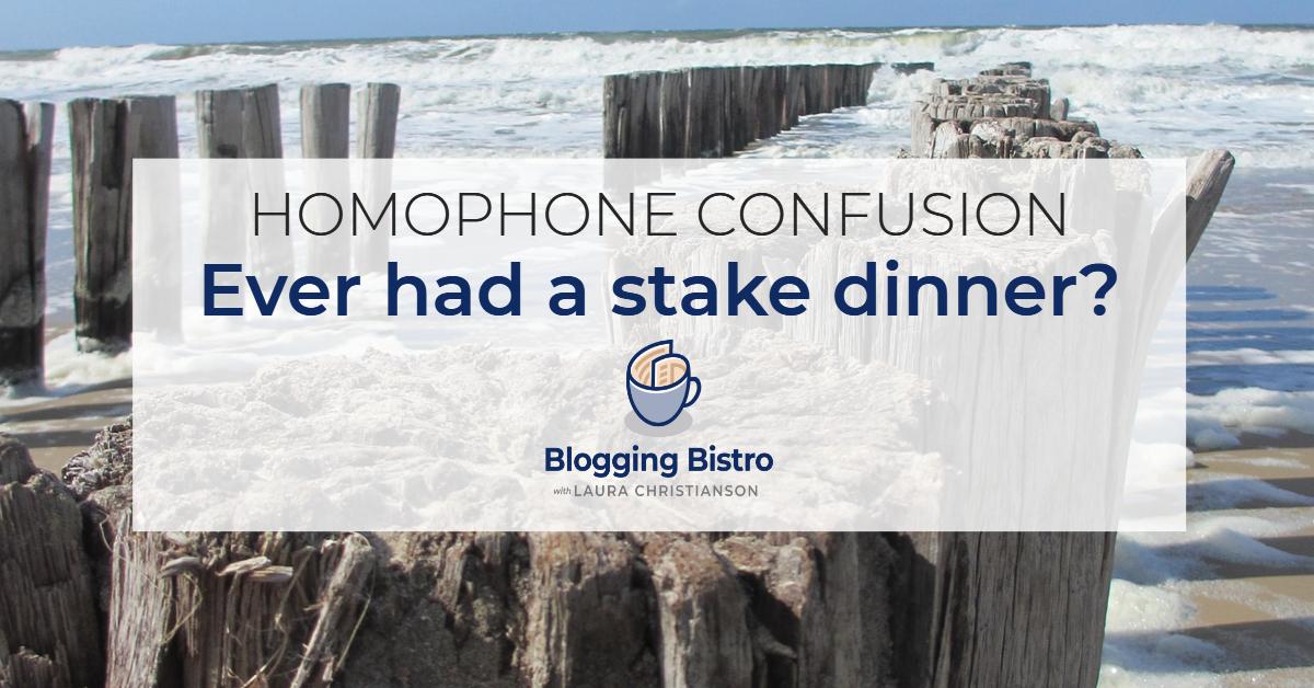 Homophone confusion   BloggingBistro.com