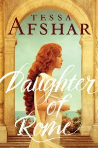Daughter of Rome, by Tessa Afshar