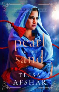Pearl In The Sand Tenth Anniversary Edition, by Tessa Afshar