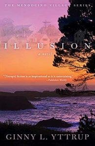 Illusion by Ginny L Yttrup