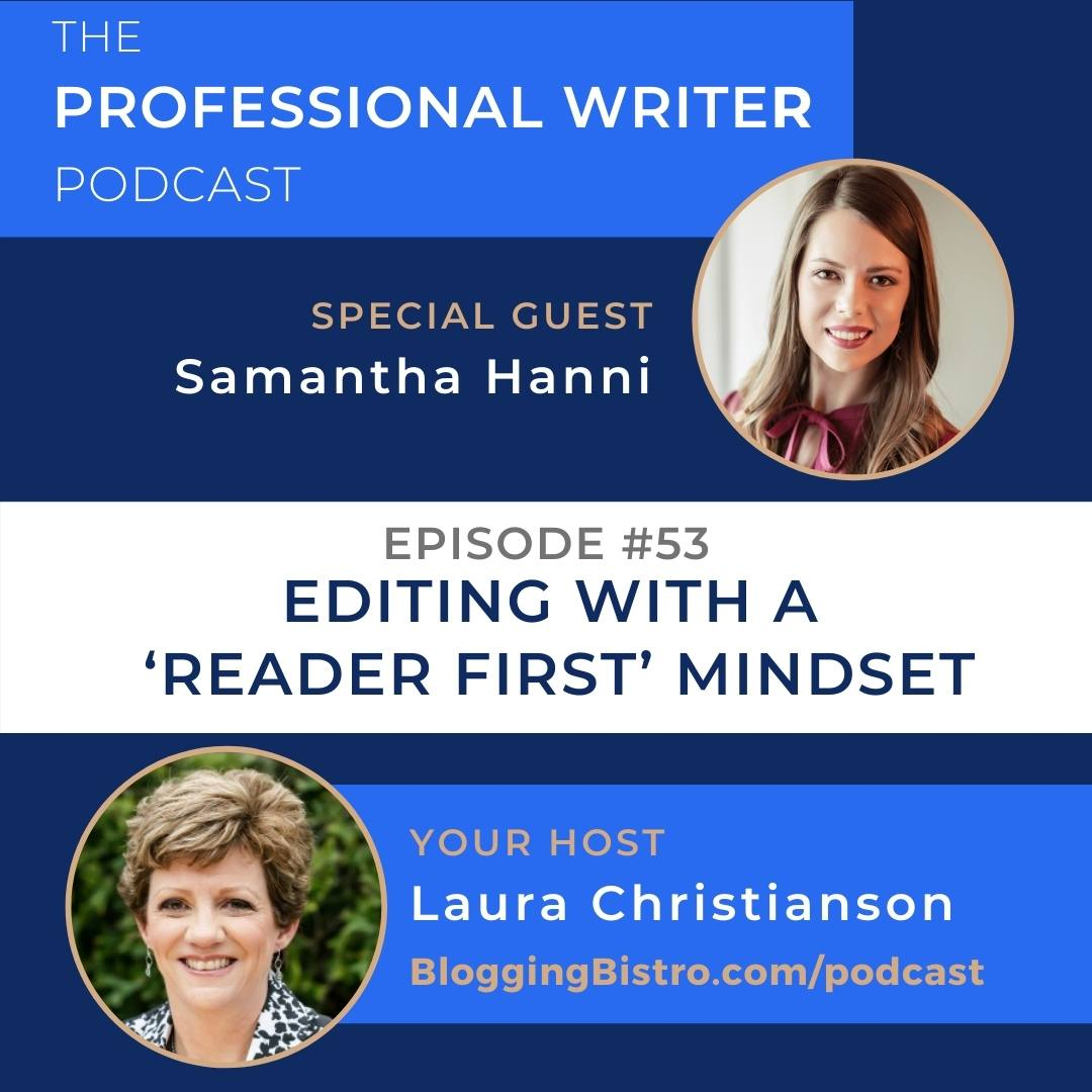 53 – Editing With a 'Reader First' Mindset, with Samantha Hanni