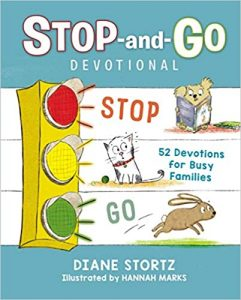 Stop-and-Go Devotional by Diane Stortz
