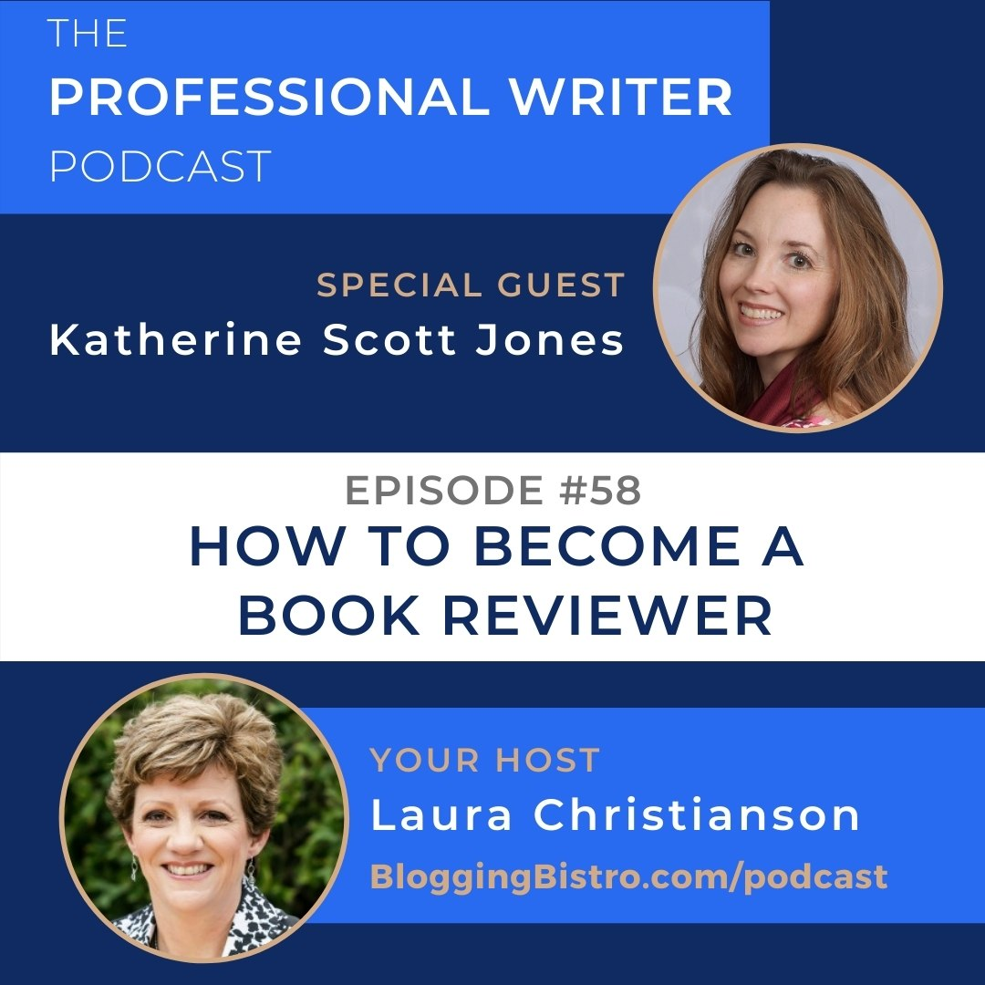58 – How to Become a Book Reviewer, with Katherine Scott Jones