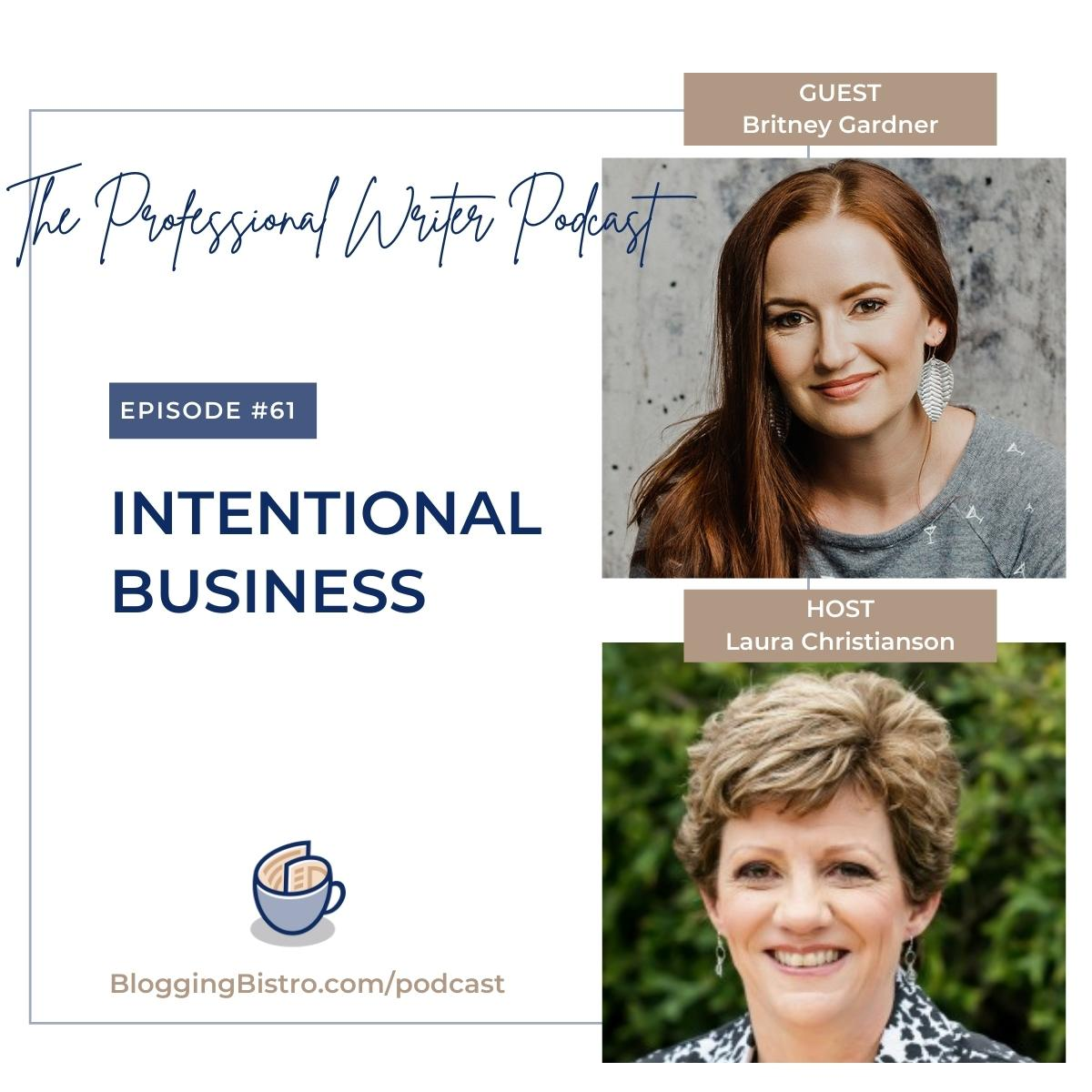 61 – Intentional Business, with Britney Gardner
