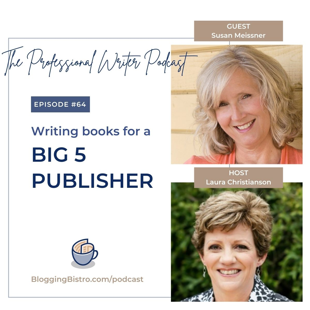 64 – Writing Books for a Big 5 Publisher, with Susan Meissner