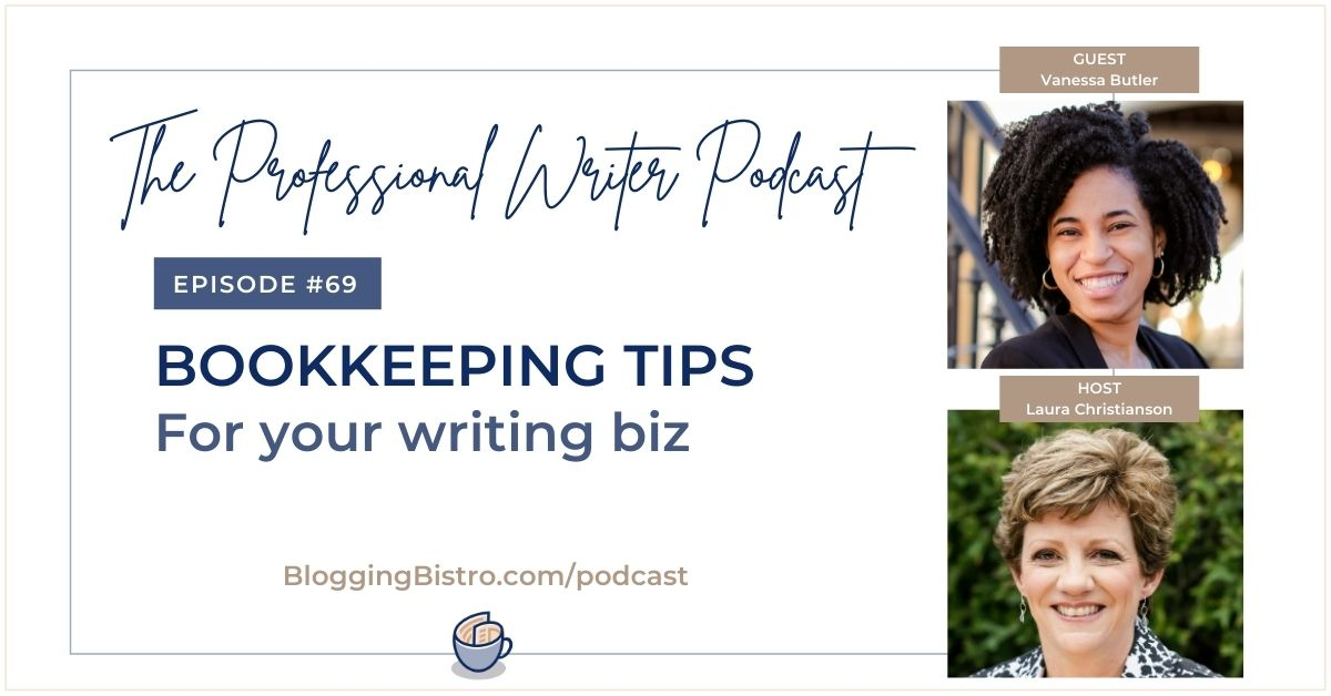 Bookkeeping Tips for Your Biz, with Vanessa Butler